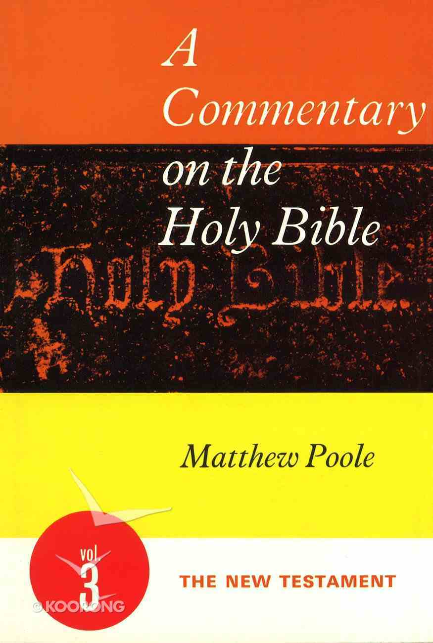 The New Testament (#3 in A Commentary On The Holy Bible Series) Hardback