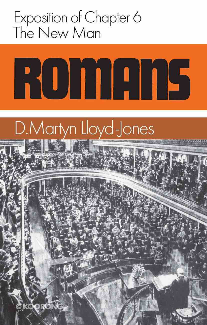 Romans 6: The New Man Hardback