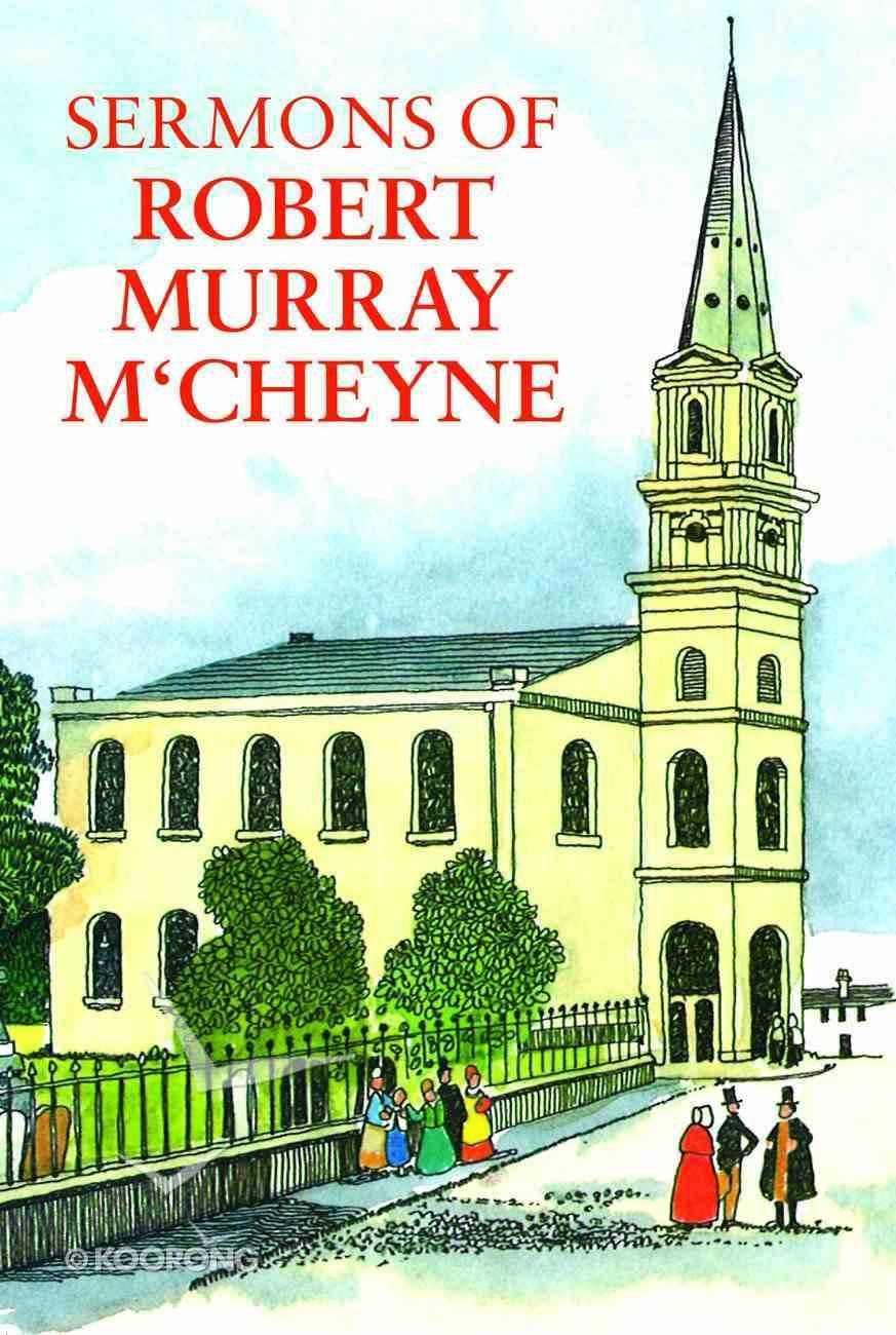 Sermons of Robert Murray M'cheyne Paperback