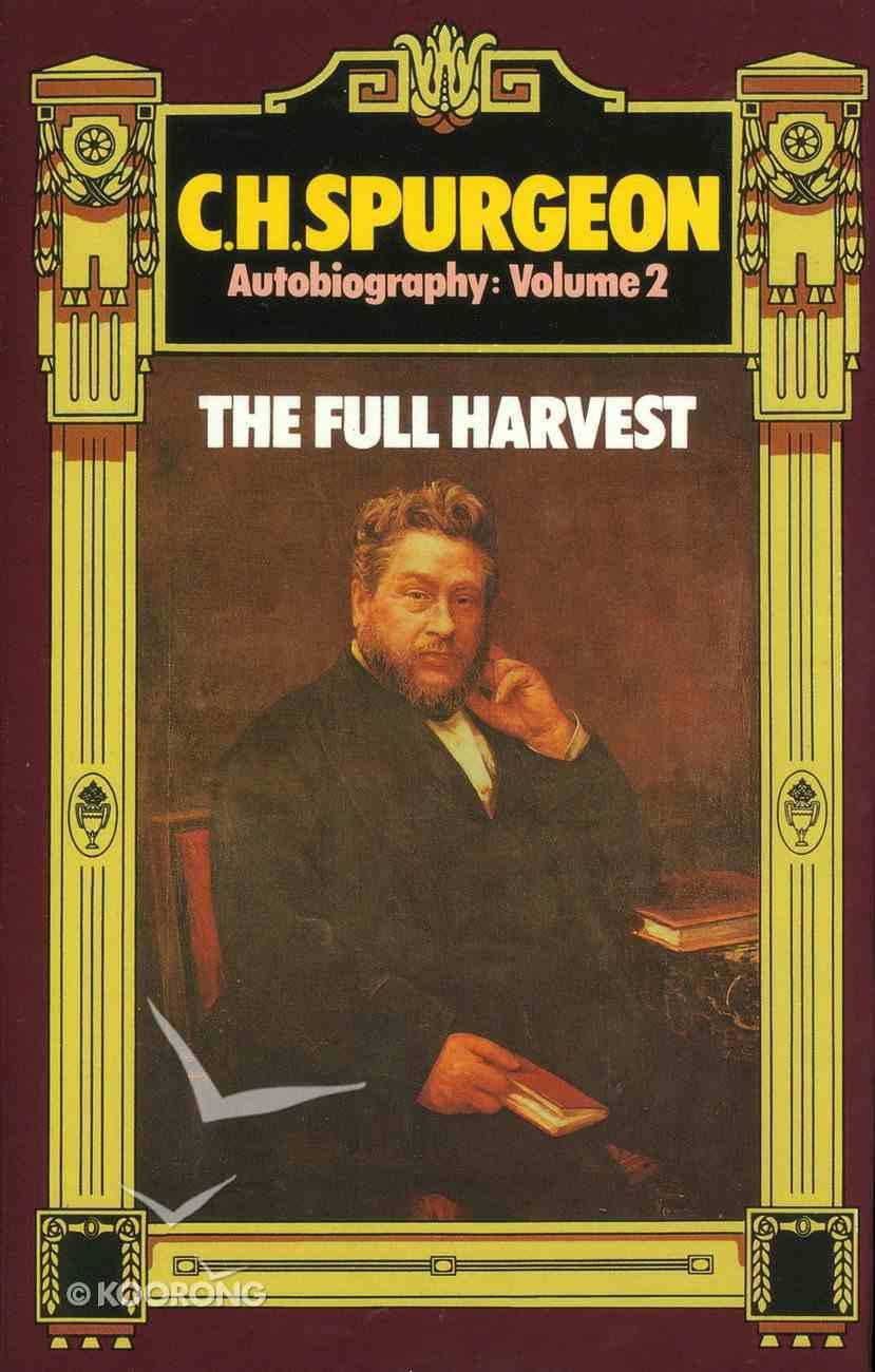 Full Harvest (Volume 2) (C H Spurgeon Series) Hardback