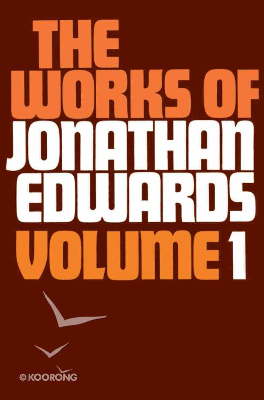 Works of Jonathan Edwards, #01 Hardback