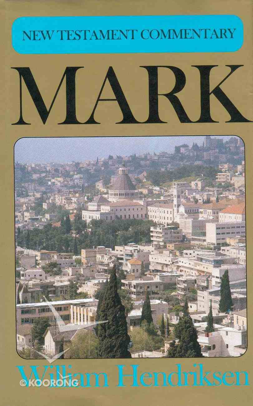 Mark (New Testament Commentary Series) Hardback