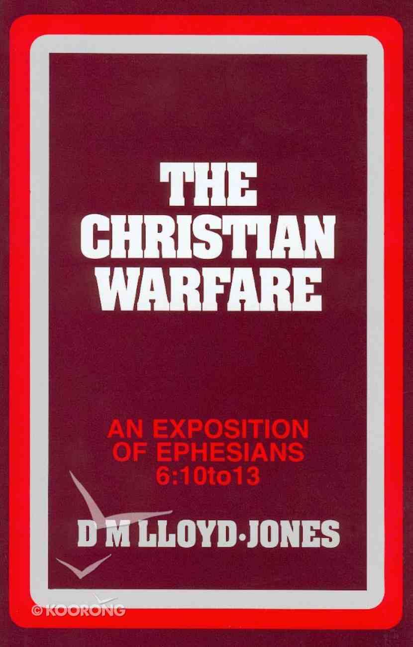 Ephesians 6: 10-13  Christian Warfare Hardback