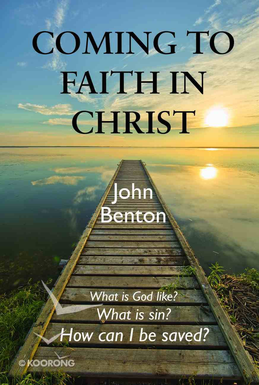 Coming to Faith in Christ (Esv) Booklet