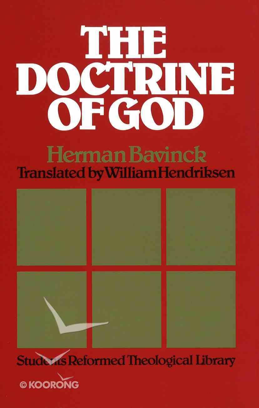 The Doctrine of God Hardback
