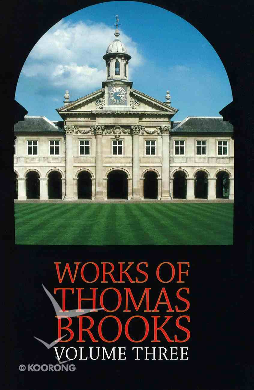 Works of Thomas Brooks #03 Hardback