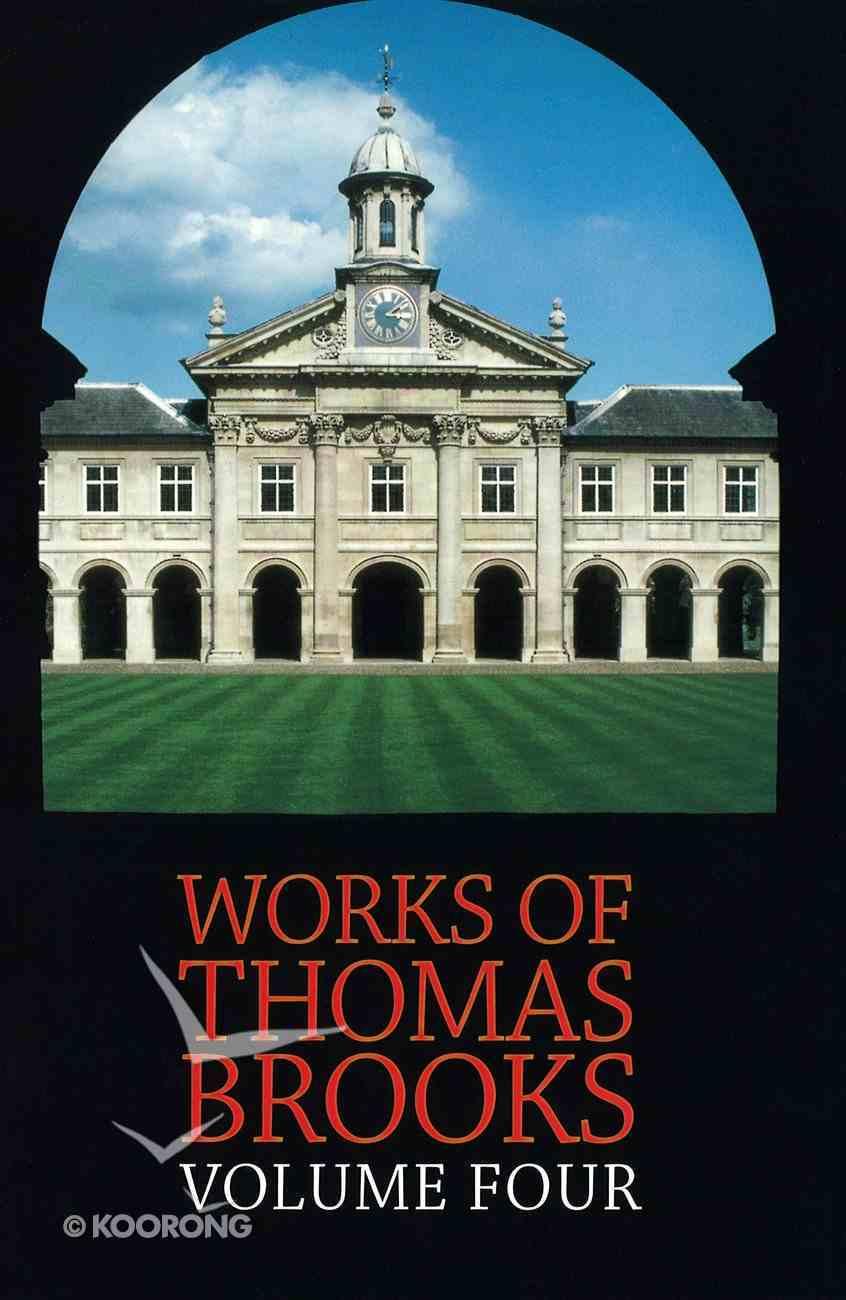The Works of Thomas Brooks #04 Hardback