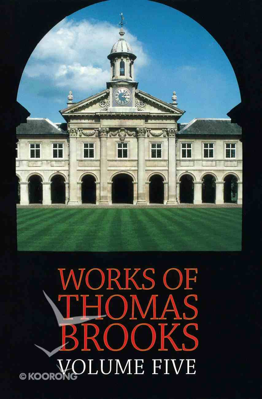The Works of Thomas Brooks #05 Hardback