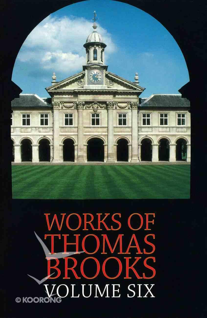 Works of Thomas Brooks #06 Hardback