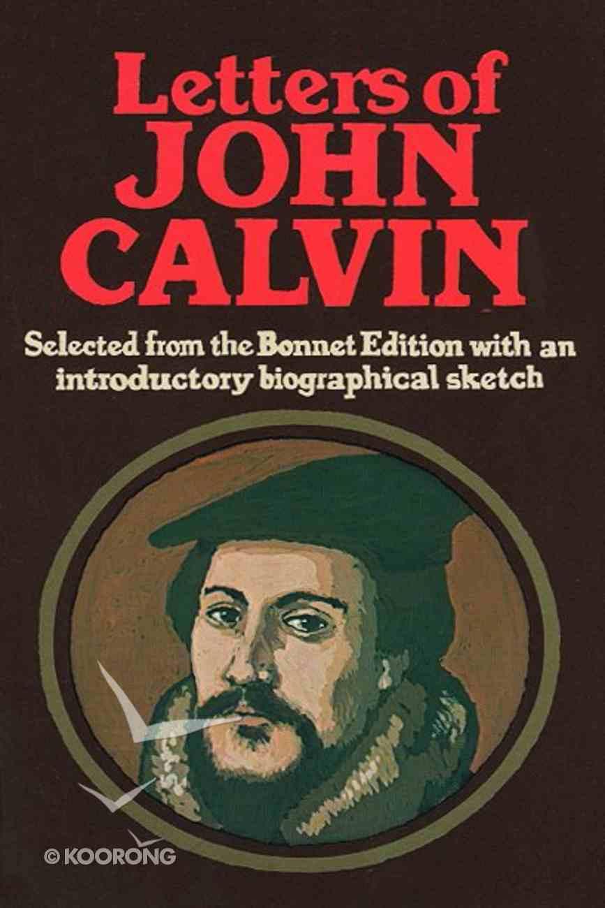 Letters of John Calvin Paperback