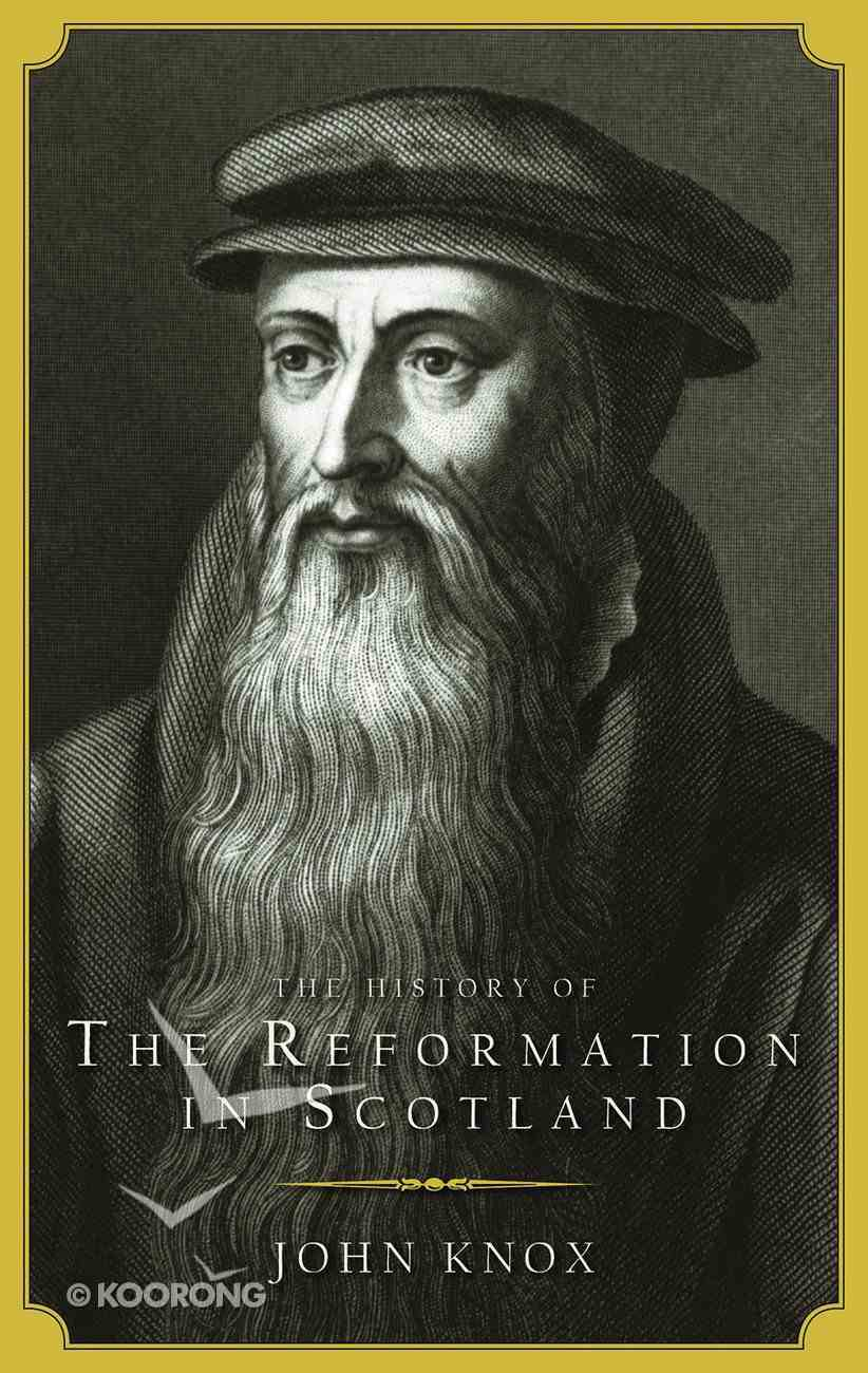 The Reformation in Scotland Paperback
