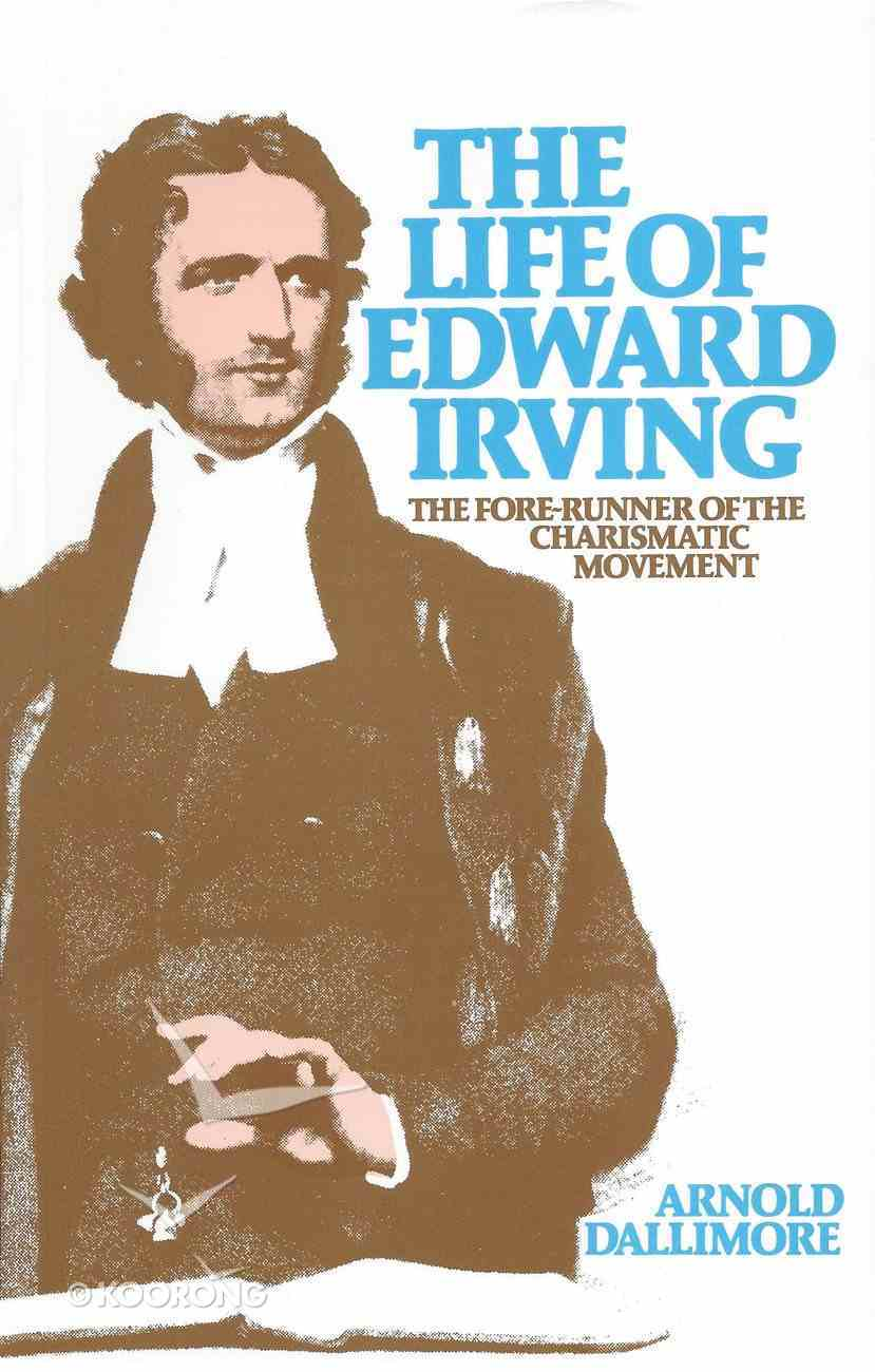 The Life of Edward Irving Paperback