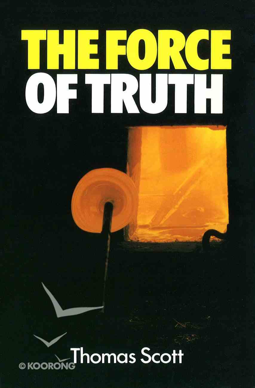 The Force of Truth Paperback