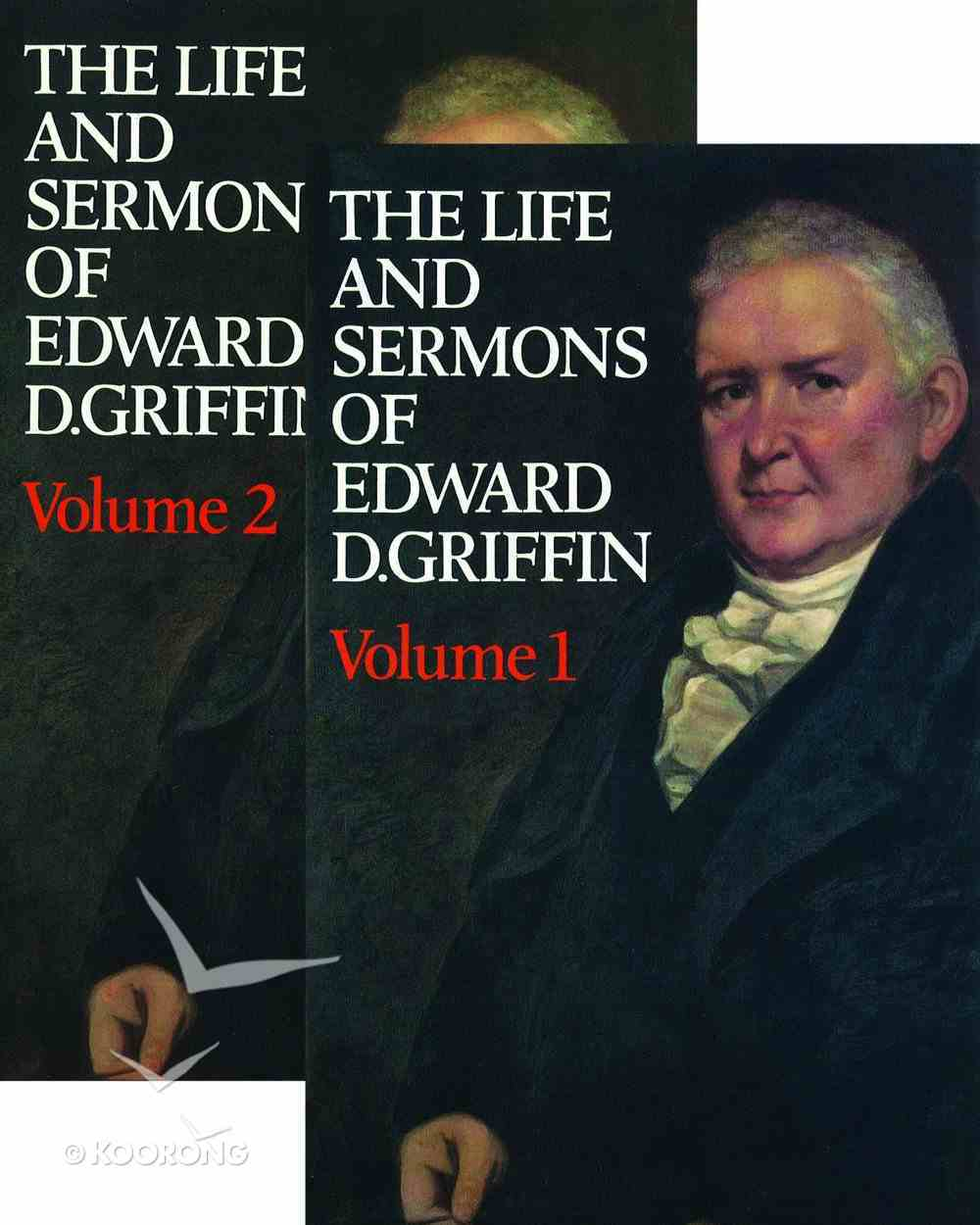 The Life and Sermons of Edward Griffin (2 Vol) Hardback