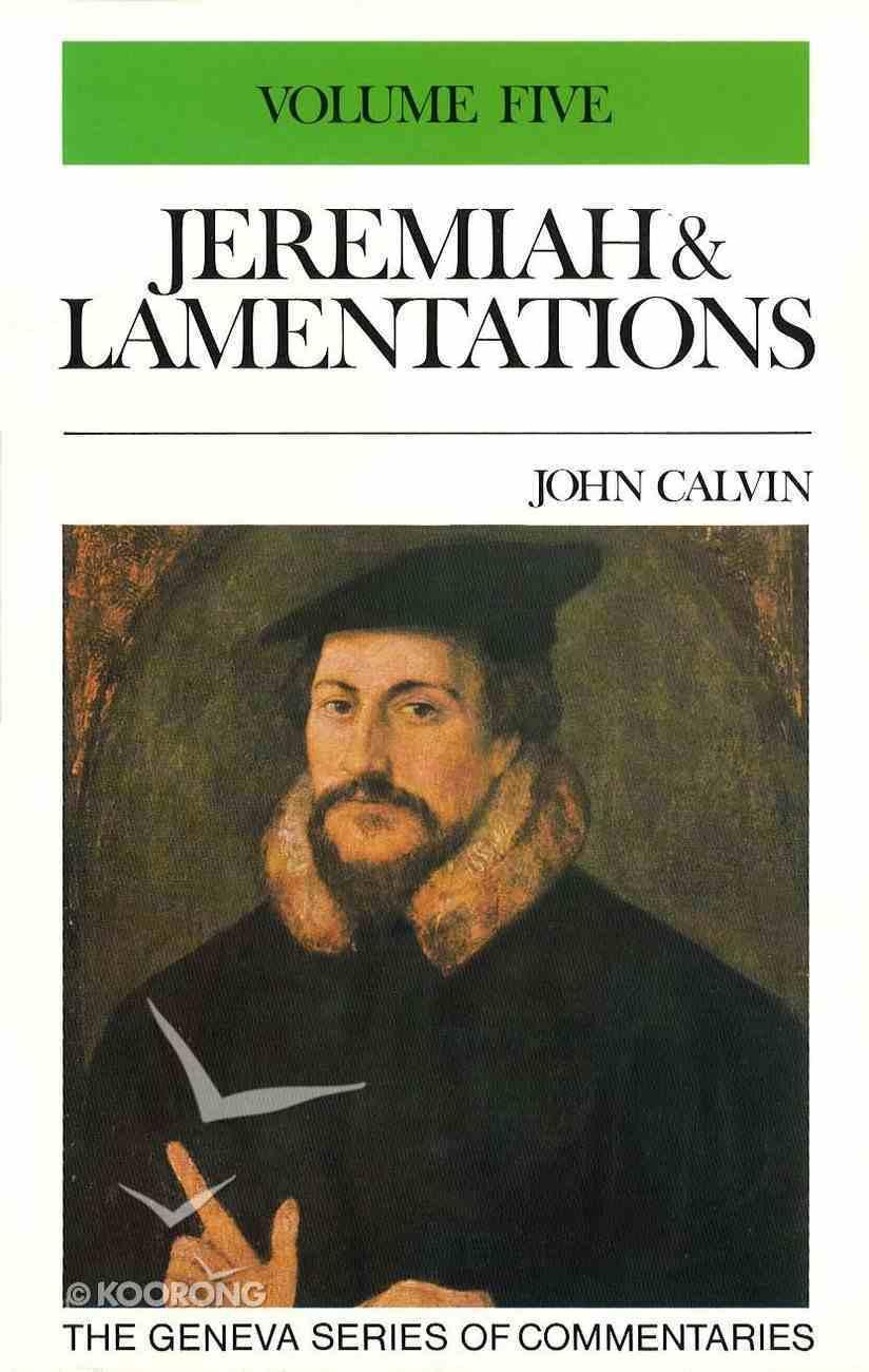Jeremiah & Lamentations Volume 5 Hardback