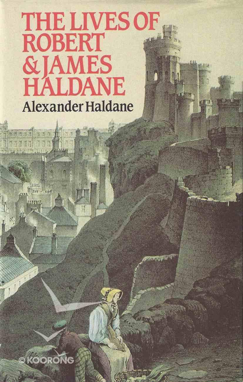 The Lives of Robert and James Haldane Hardback