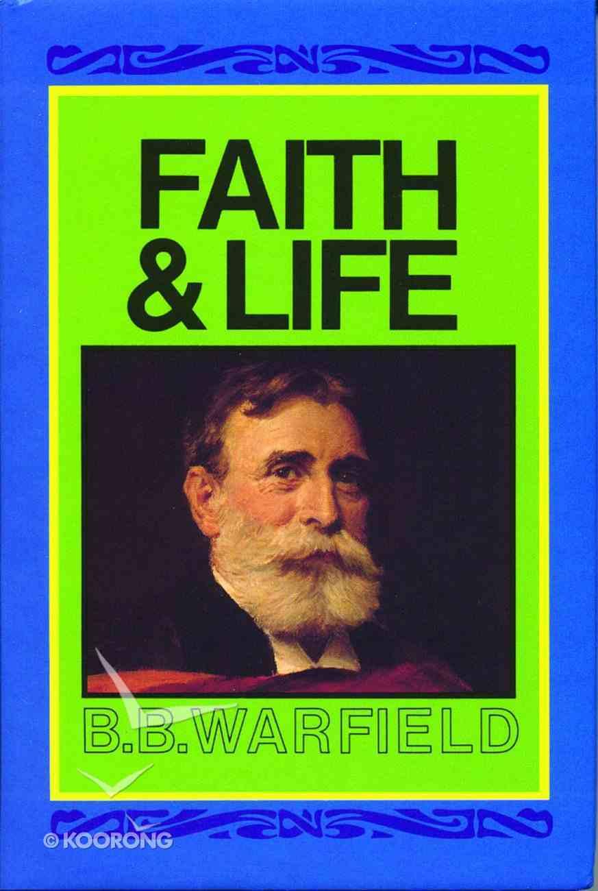 Faith and Life Hardback