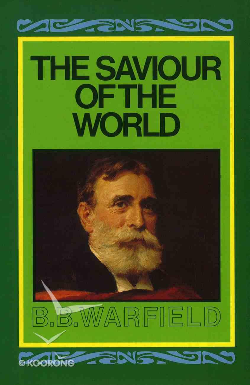 The Saviour of the World Hardback