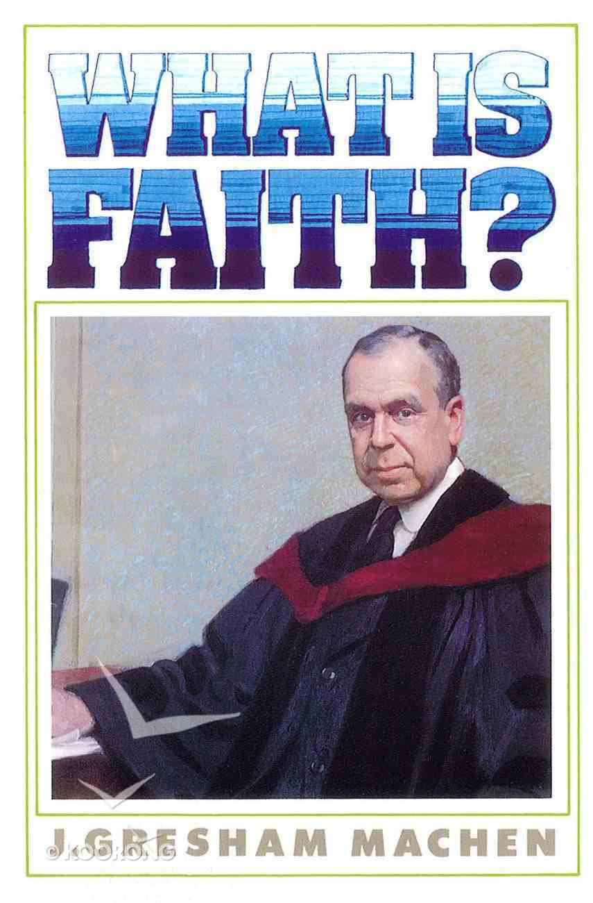 What is Faith? Paperback