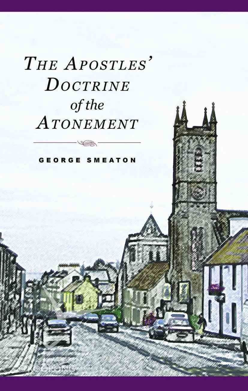 Apostle's Doctrine of Atonement Hardback