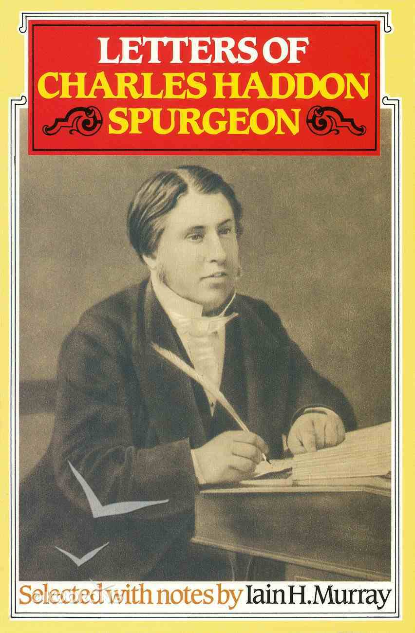Letters of C H Spurgeon Paperback
