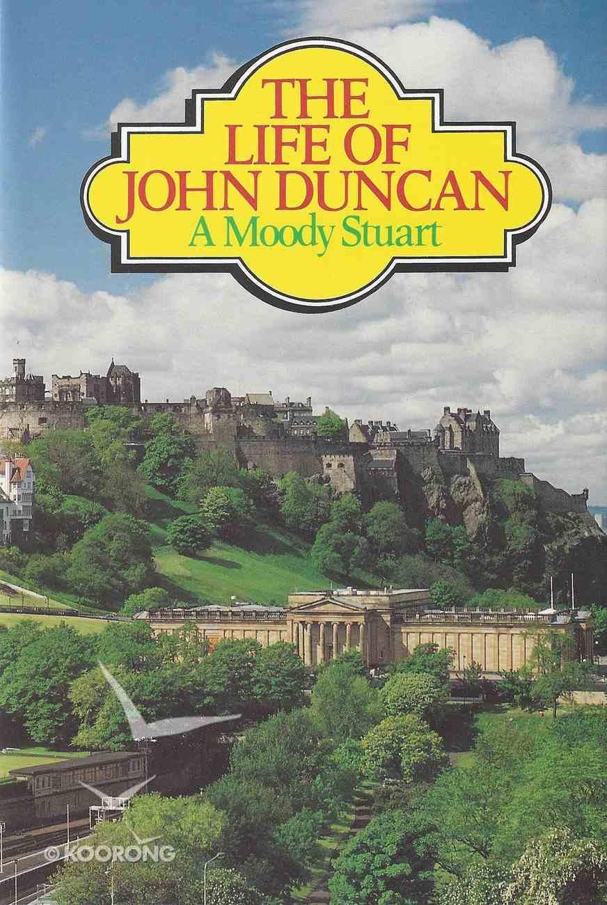 Life of John Duncan Hardback