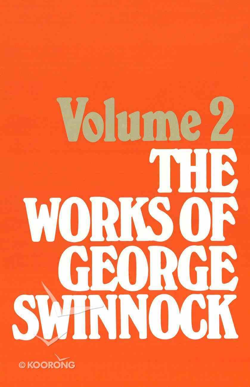 The Works of George Swinnock #02 Hardback