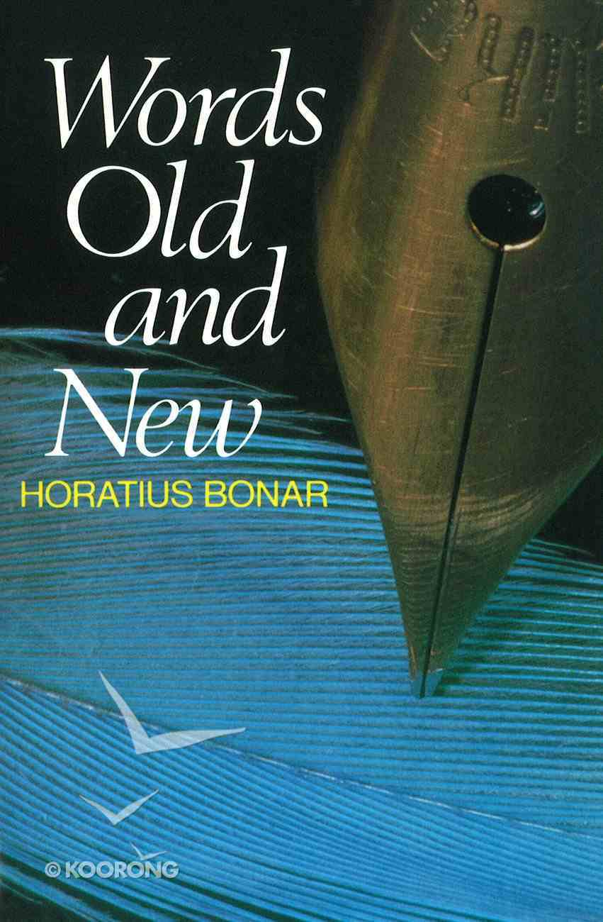 Words Old and New Paperback