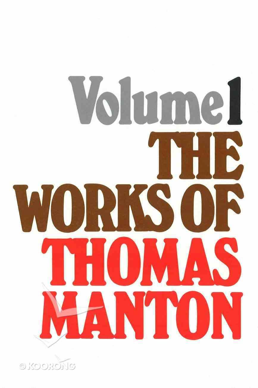 Works of Thomas Manton (Vol 1) Hardback