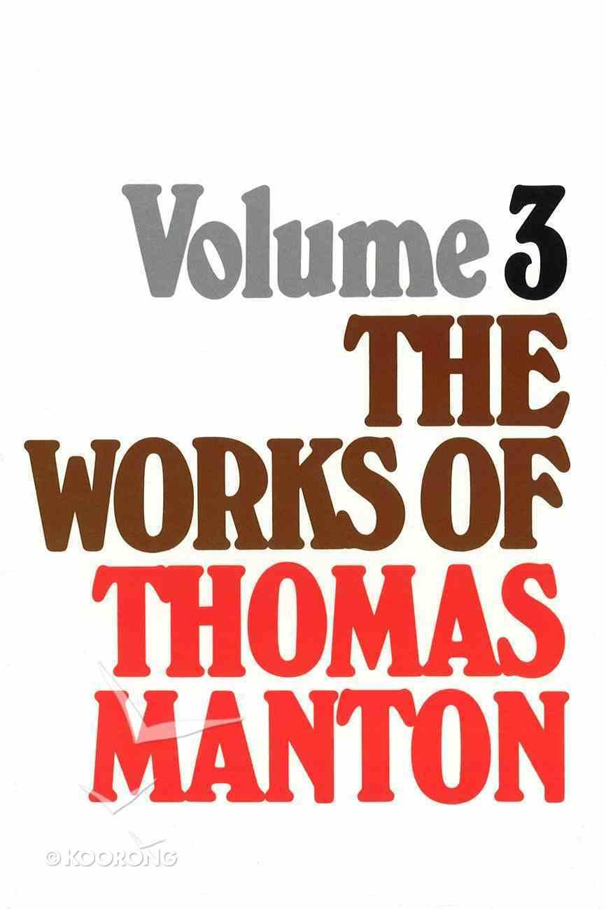 Works of Thomas Manton (Vol 3) Hardback