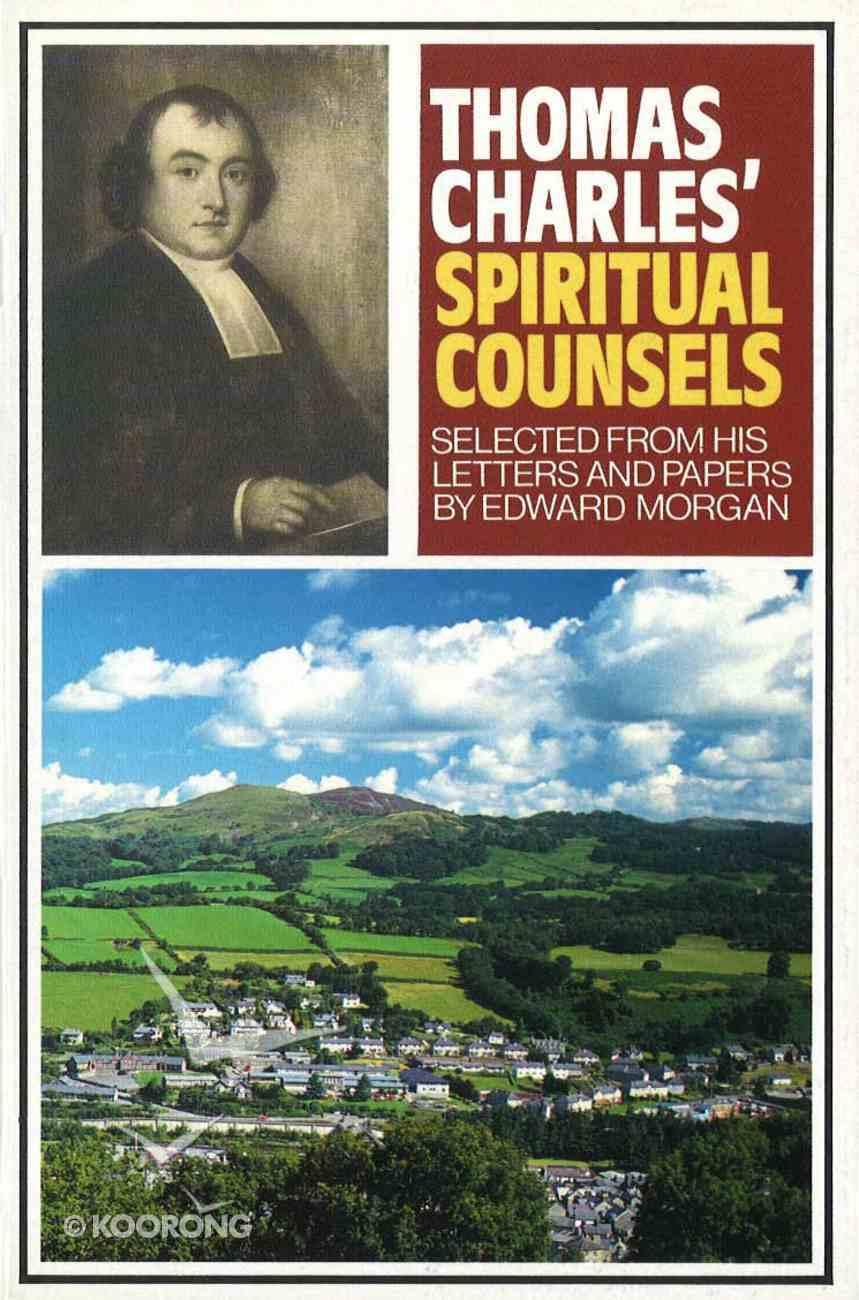 Thomas Charles' Spiritual Counsels Hardback