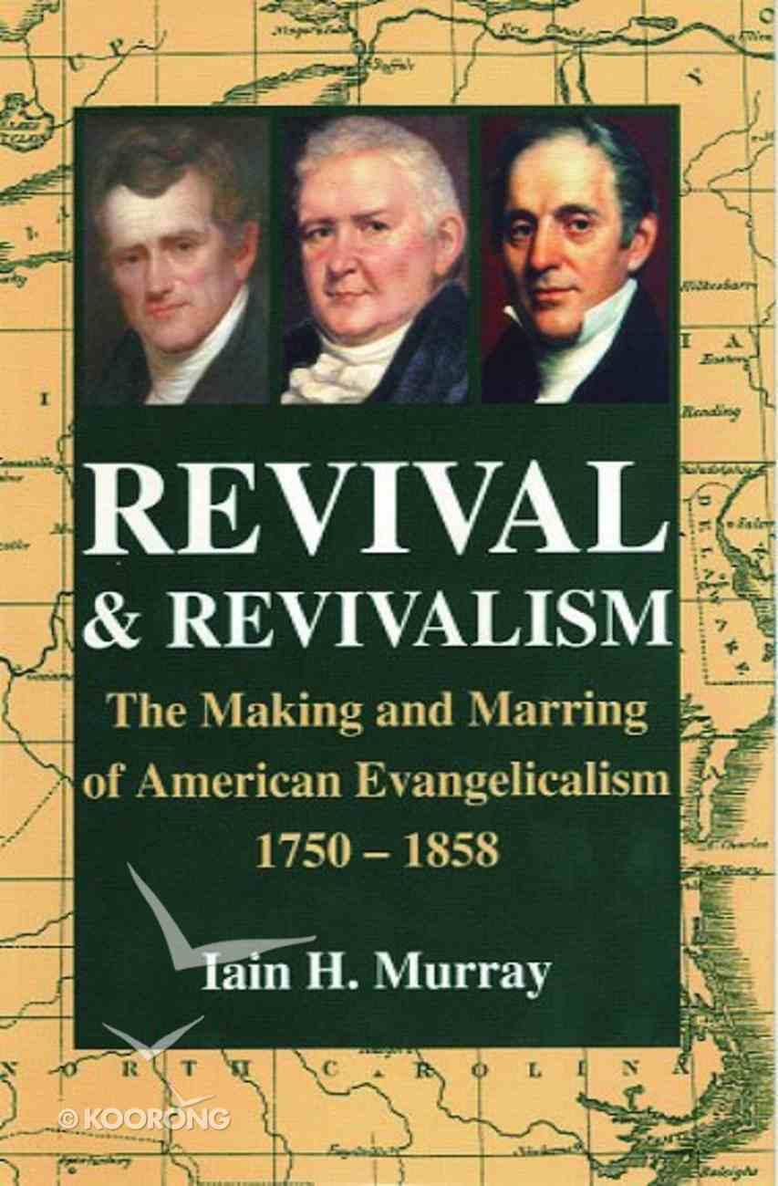 Revival and Revivalism Hardback