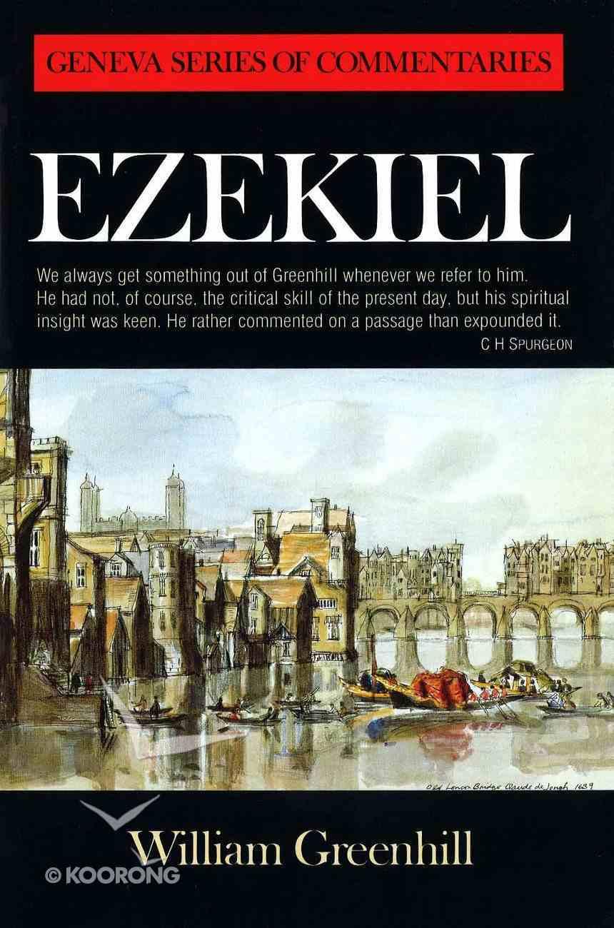Ezekiel (Geneva Series Of Commentaries) Hardback