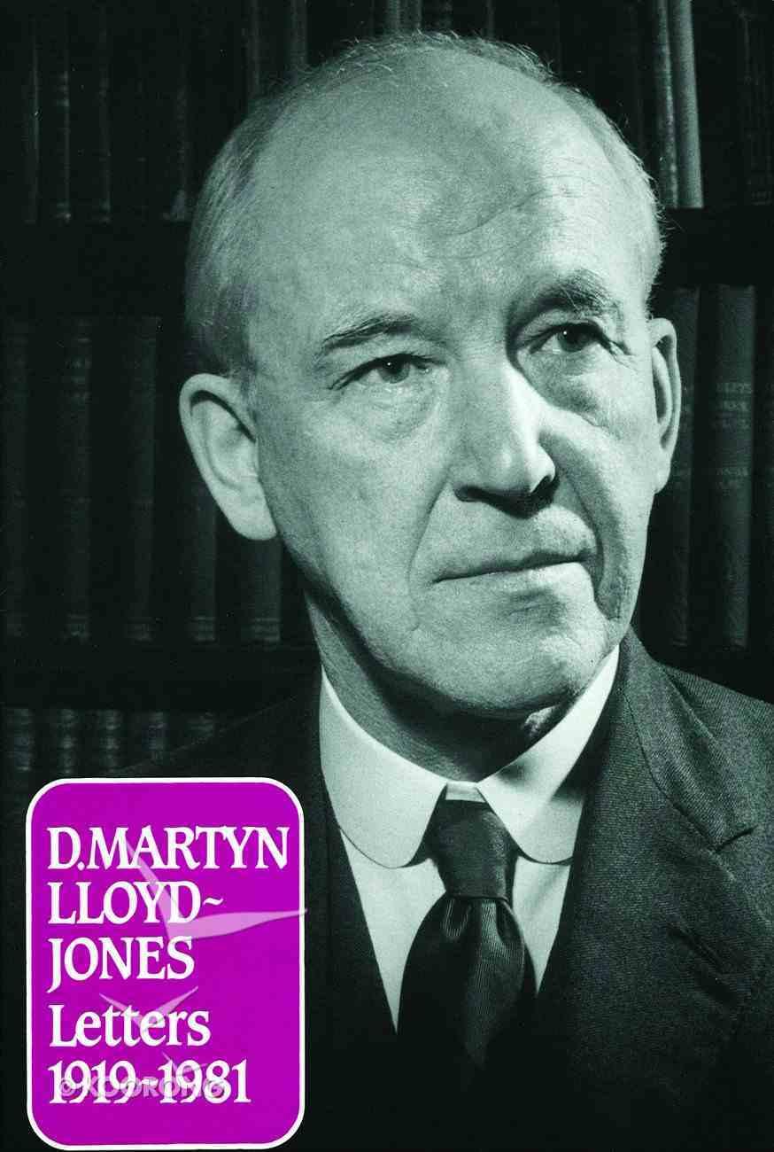 Martyn Lloyd-Jones: Letters 1919-1981 Hardback