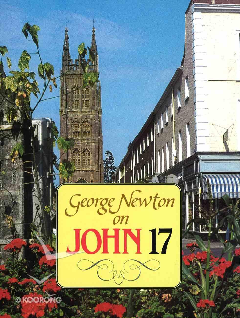 G.Newton on John 17 Hardback