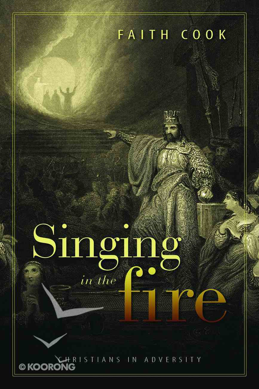 Singing in the Fire Paperback