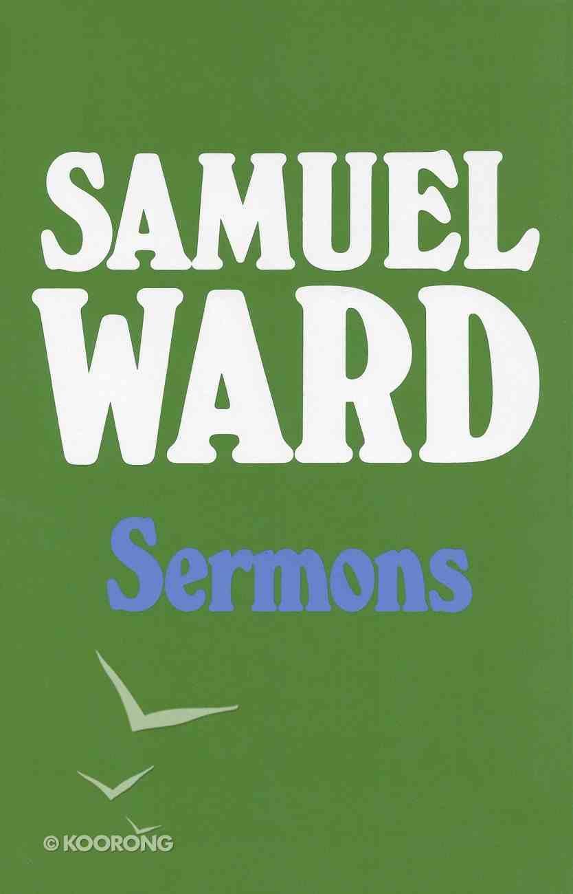 Sermons of Samuel Ward Hardback
