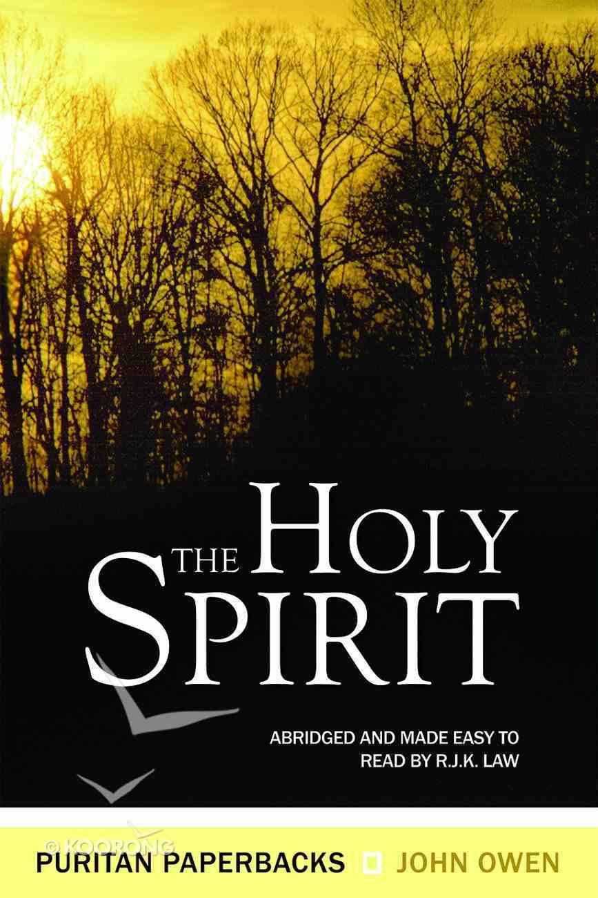 The Holy Spirit (Puritan Paperbacks Series) Paperback