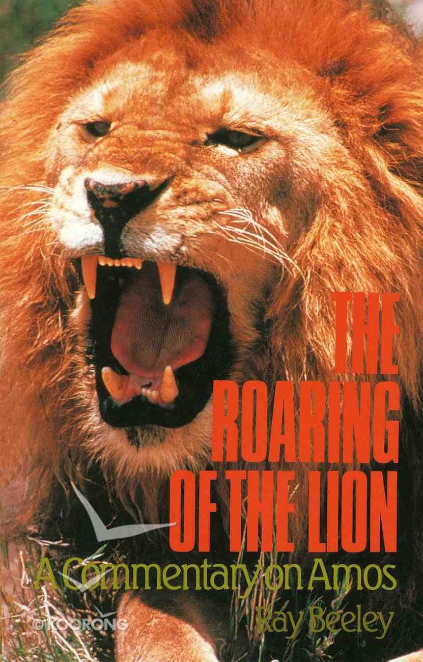 The Roaring of the Lion Paperback