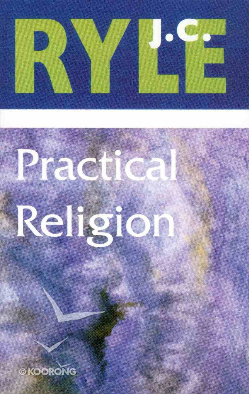 Practical Religion Paperback