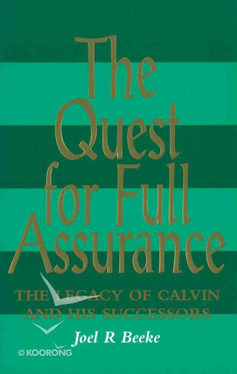 The Quest For Full Assurance Paperback
