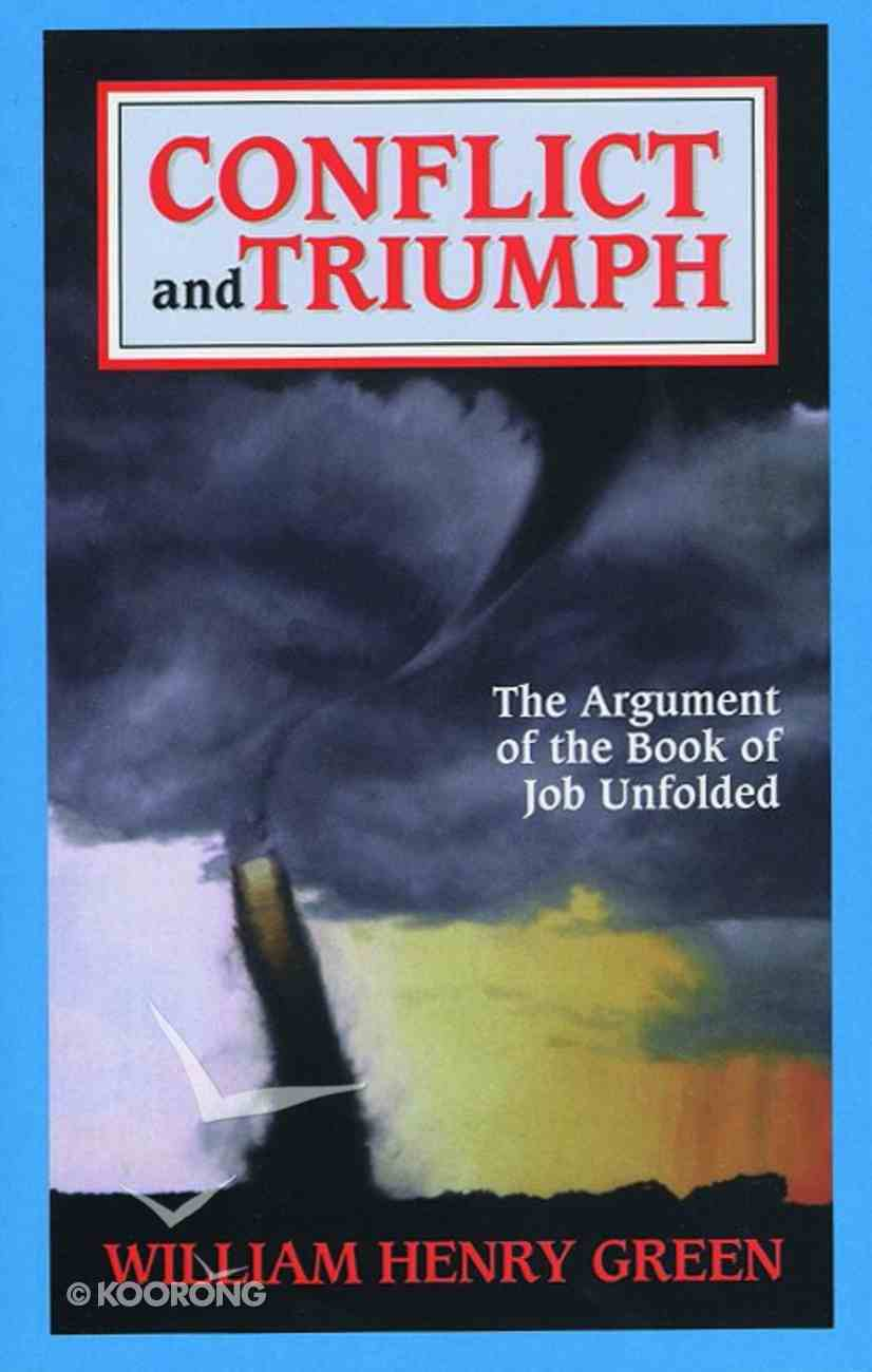 Conflict and Triumph Paperback