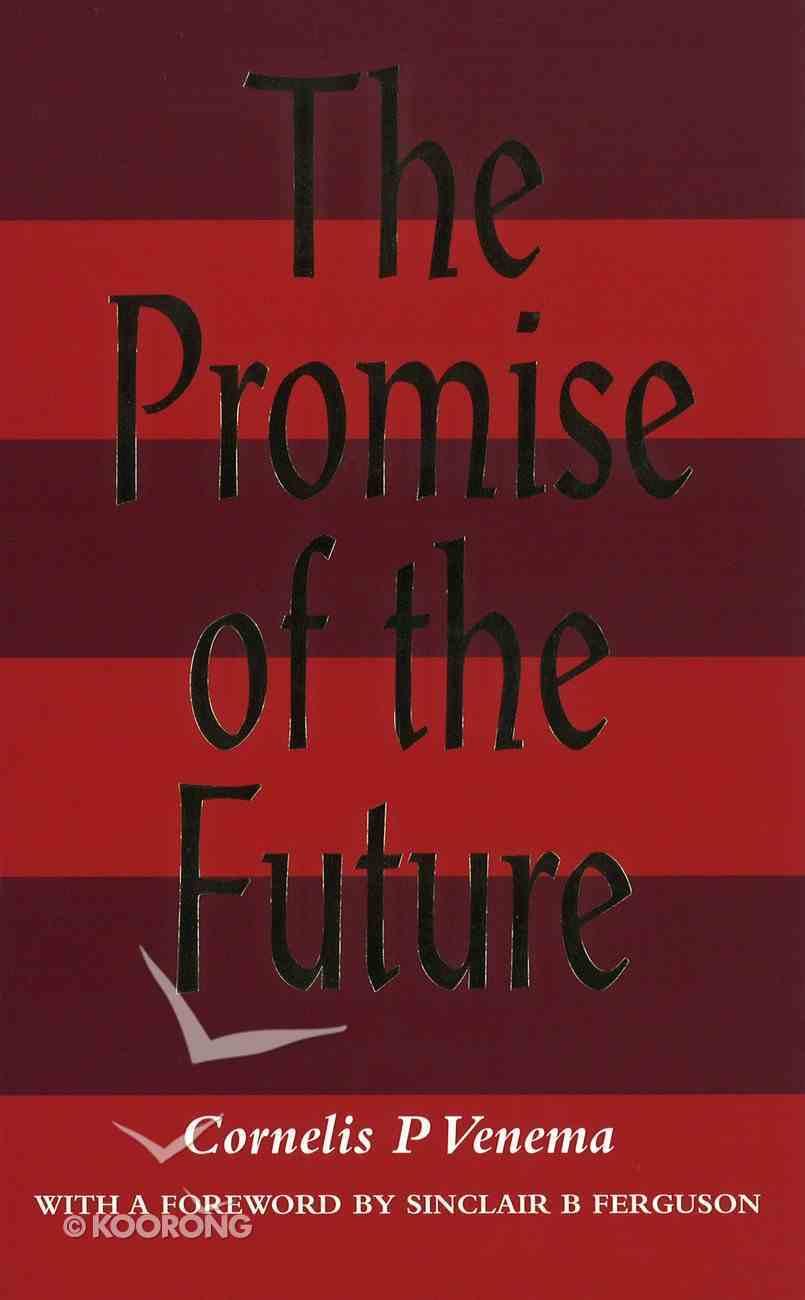 The Promise of the Future Hardback