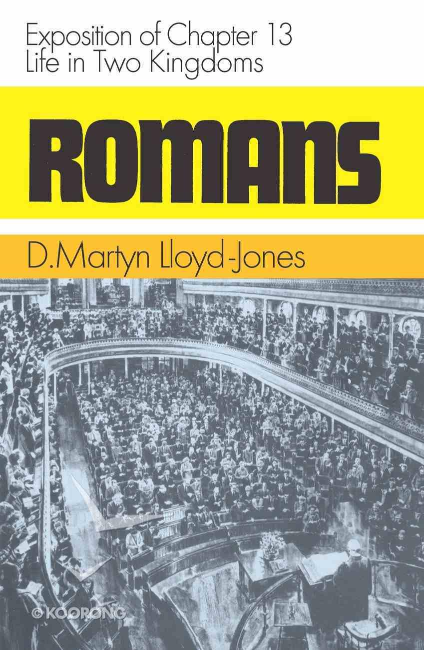 Romans 13: Life in Two Kingdoms Hardback