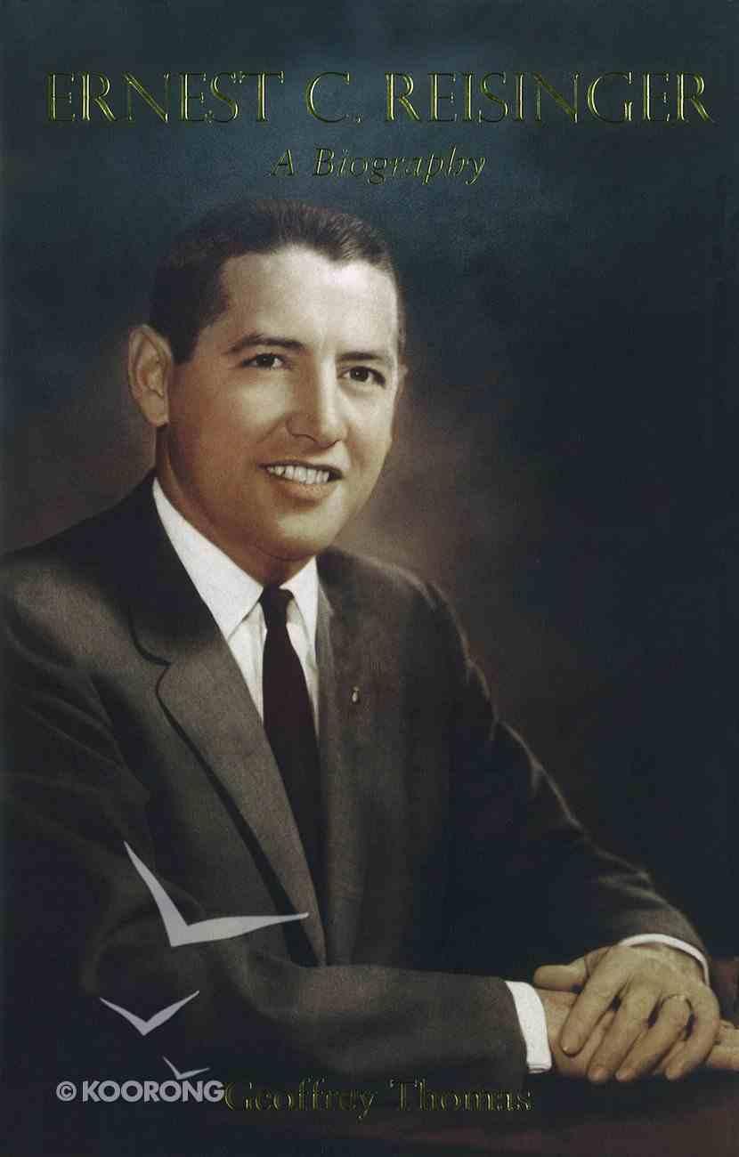 Ernest C Reisinger Hardback