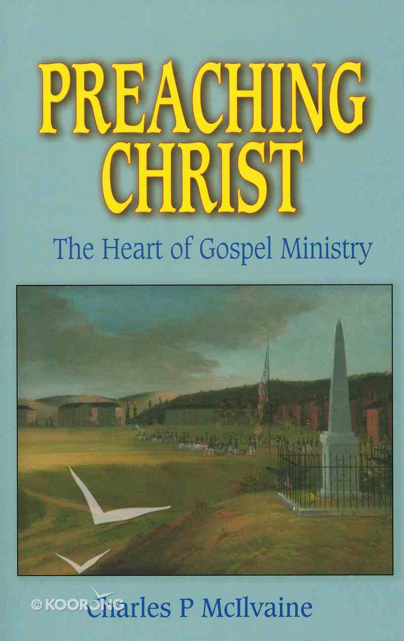Preaching Christ Paperback