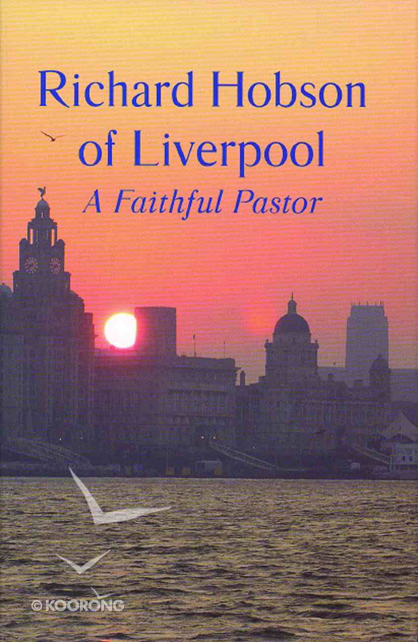 Richard Hobson of Liverpool Hardback