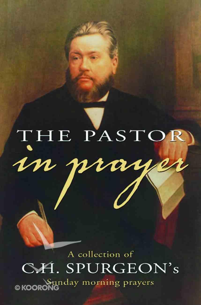 The Pastor in Prayer Hardback
