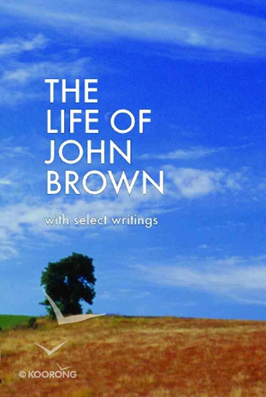 The Life of John Brown Hardback