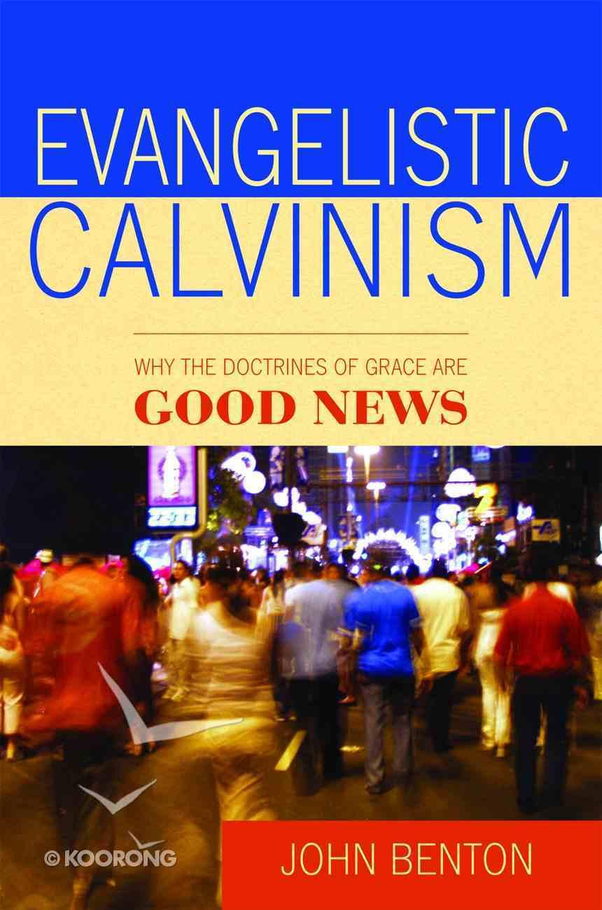 Evangelistic Calvinism Booklet